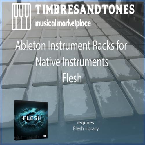 Ableton Instrument Racks for Native Instruments Flesh