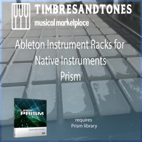 Ableton Instrument Racks for Native Instruments Prism
