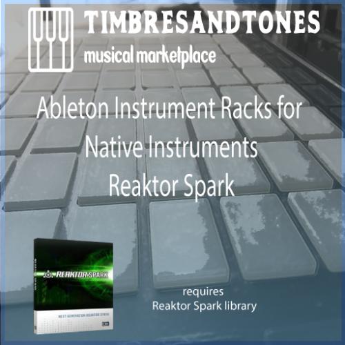 Ableton Instrument Racks for Native Instruments Reaktor Spark