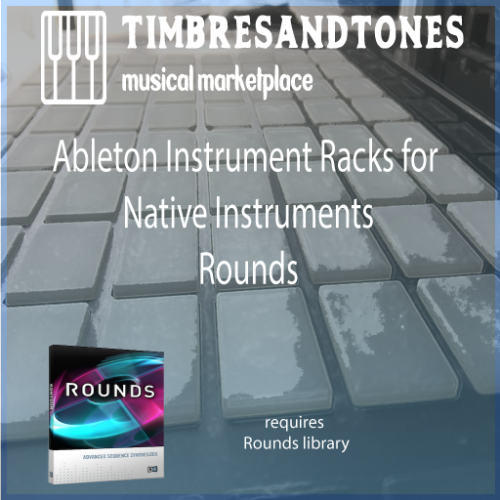 Ableton Instrument Racks for Native Instruments Rounds