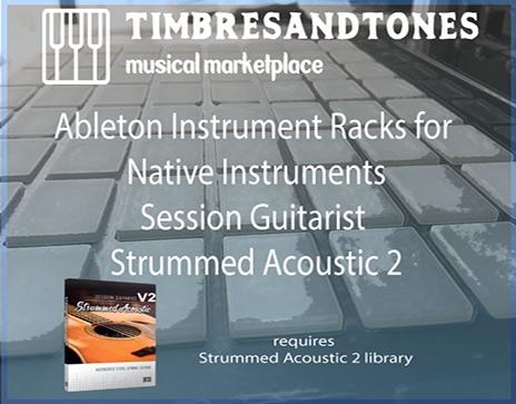 Ableton Instrument Racks for Session Guitarist Strummed Acoustic 2