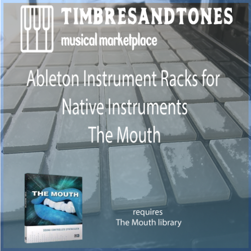 Ableton Instrument Racks for Native Instruments The Mouth