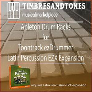 Ableton Drum Racks for ezDrummer Latin Percussion EZX