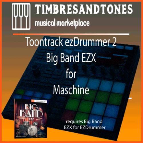 ezDrummer 2 Big Band EZX for Maschine