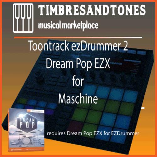 ezDrummer 2 Dream Pop EZX for Maschine