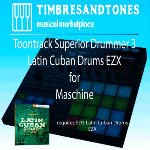 Superior Drummer 3 Latin Cuban Drums EZX for Maschine