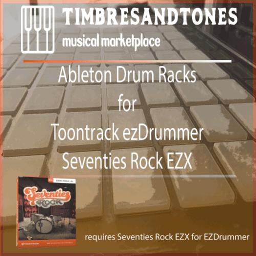 Ableton Drum Racks for ezDrummer Seventies Rock EZX