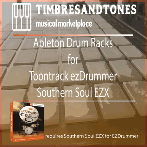 Ableton Drum Racks for ezDrummer Southern Soul EZX