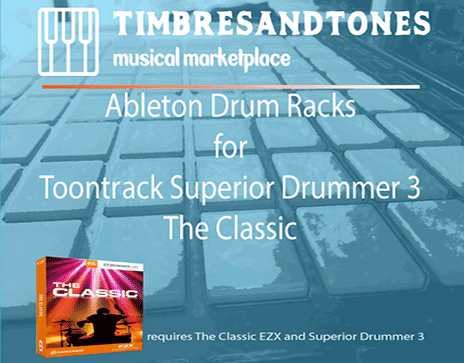 Ableton Drum Racks for Superior Drummer 3 The Classic EZX