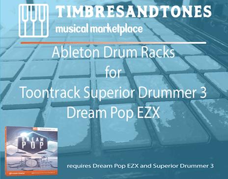 Ableton Drum Racks for Superior Drummer 3 Dream Pop EZX