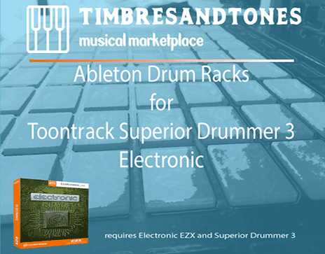 Ableton Drum Racks for Superior Drummer 3 Electronic EZX