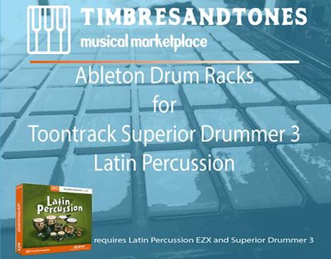 Ableton Drum Racks for Superior Drummer 3 Latin Percussion EZX