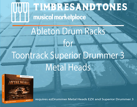 Ableton Drum Racks for Superior Drummer 3 Metal Heads EZX