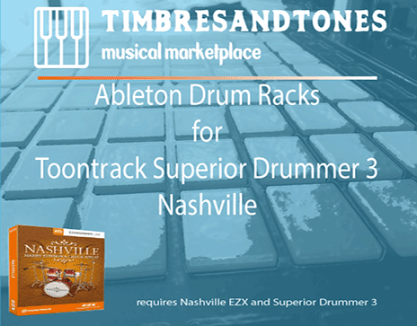Ableton Drum Racks for Superior Drummer 3 Nashville EZX