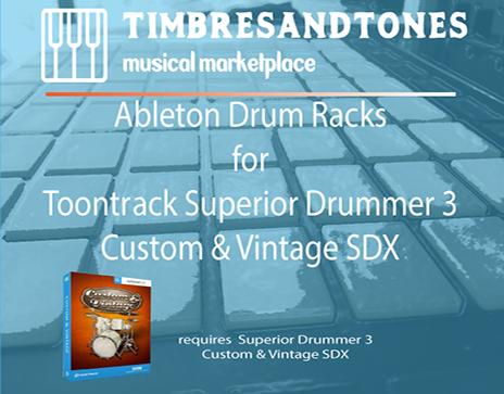 Ableton Drum Racks for Superior Drummer 3 Custom And Vintage SDX