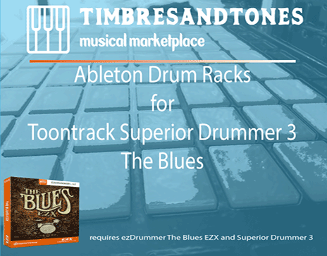 Ableton Drum Racks for Superior Drummer 3 The Blues EZX