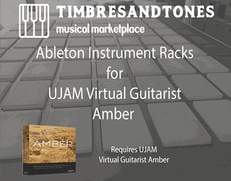 Ableton Instrument Racks for UJAM Virtual Guitarist Amber