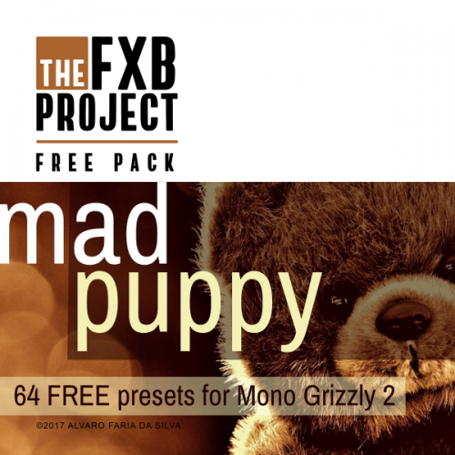 Mad Puppy: 64 Free presets for Mono Grizzly 2