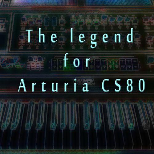 Vintage Legend for Arturia CS80