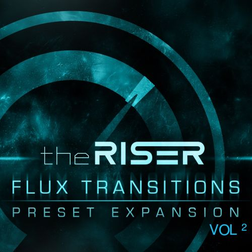 Flux Transitions Vol 2 for theRiser