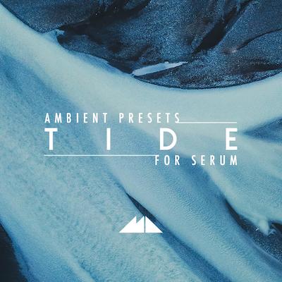Tide: Serum Ambient Presets