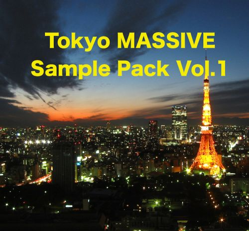 Tokyo MASSIVE Sample Pack Vol.1