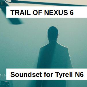 Trail of Nexus 6