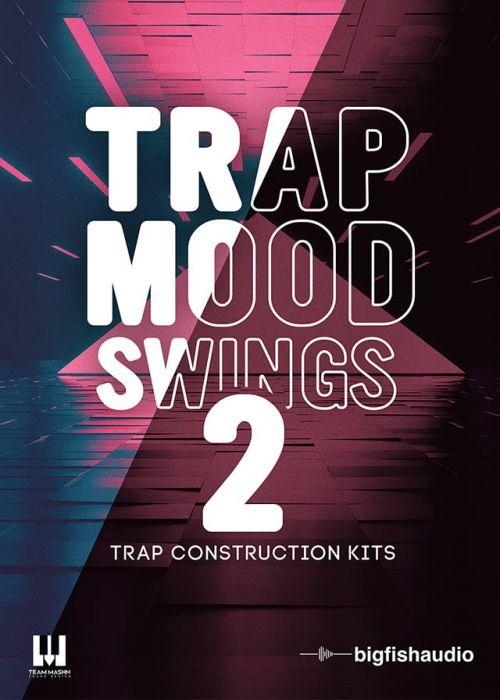 Trap Mood Swings 2