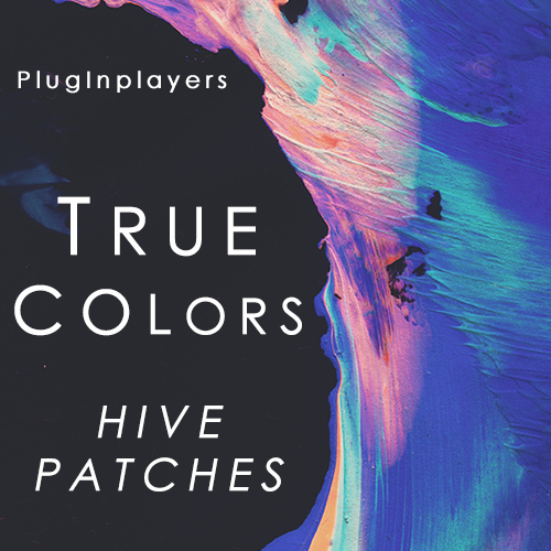 PlugInplayers - True Colors For Hive