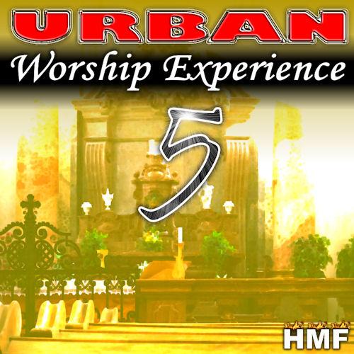 Urban Worship Experience 5