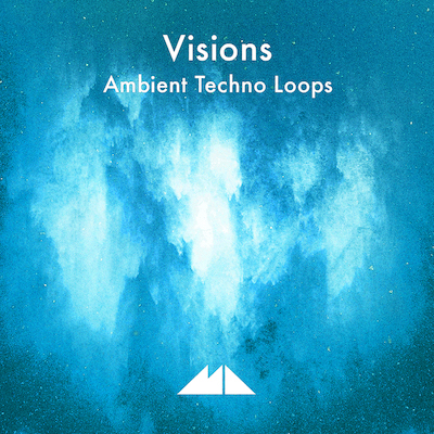 Visions: Ambient Techno Loops