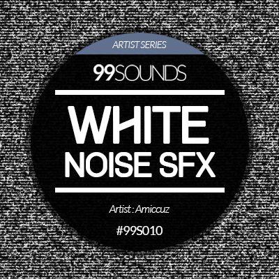 White Noise SFX