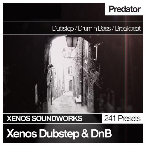 Xenos Dubstep and DnB for Predator