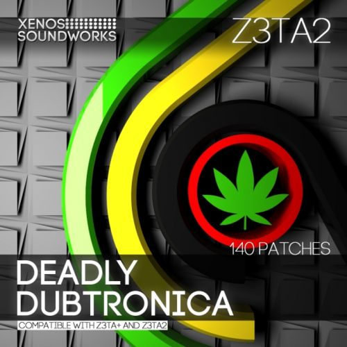 'Deadly Dubtronica' for Z3ta+ and Z3ta 2