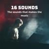 16 Sounds