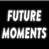 Future Moments