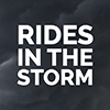 Rides in the Storm