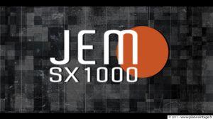 JEM SX1000
