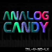 Analog Candy for TAL-U-NO-LX