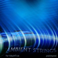Ambient Strings for Falcon / MachFive 3