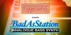 Triggersoniq - Bad AsStation