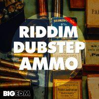 Riddim Dubstep Ammo