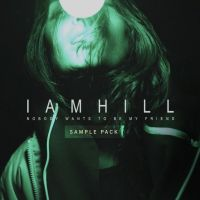 iamhill - Nobody Wants To Be My Friend