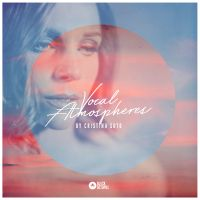 Cristina Soto - Vocal Atmospheres