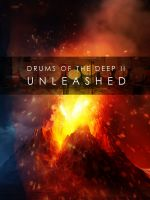 Drums of the Deep II - UNLEASHED