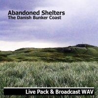 Abandoned Shelters - The Danish Bunker Coast