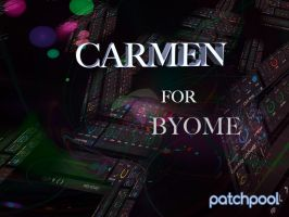 Carmen for BYOME