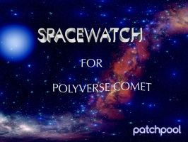 Spacewatch for Polyverse Comet Reverb