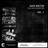 Dark Matter - Tales From the Synth Side vol 1 + Odds & Ends