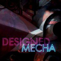 Designed Mecha